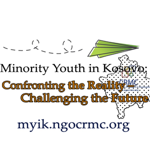 Minority Youth in Kosovo: Confronting the Reality